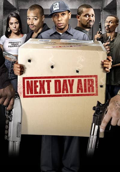 Watch Next Day Air (2009) Full Movie Free Online Streaming ...