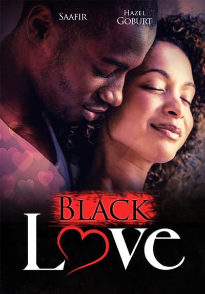 Watch Black Love (2007) Full Movie Free Online Streaming