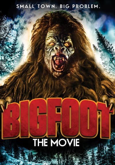 Watch Bigfoot: The Movie (2017) Full Movie Free Online Streaming  Tubi